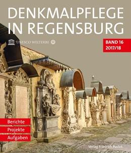 Abbildung von Denkmalpflege in Regensburg | 1. Auflage | 2018 | beck-shop.de