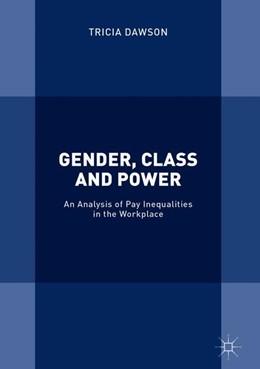Abbildung von Dawson   Gender, Class and Power   1. Auflage   2018   beck-shop.de