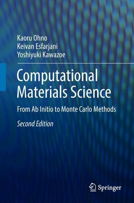 Computational Materials Science | Ohno / Esfarjani / Kawazoe | 2nd ed. 2018, 2018 | Buch (Cover)