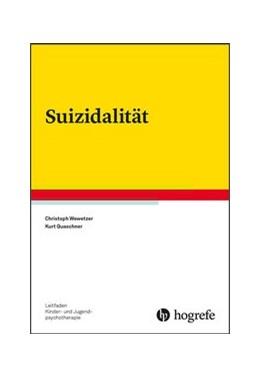 Abbildung von Wewetzer / Quaschner | Suizidalität | 2019