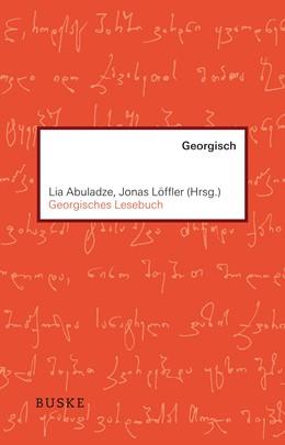 Abbildung von Abuladze / Löffler | Georgisches Lesebuch | 2018 | Georgisch-Deutsch