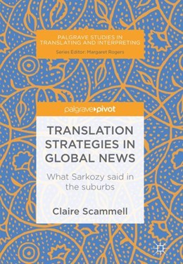 Abbildung von Scammell | Translation Strategies in Global News | 2018 | 2018 | What Sarkozy said in the subur...