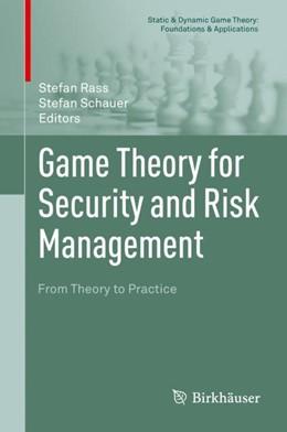 Abbildung von Rass / Schauer | Game Theory for Security and Risk Management | 1. Auflage | 2018 | beck-shop.de