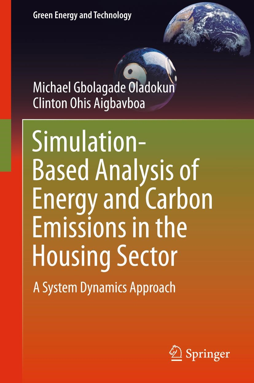 Simulation-Based Analysis of Energy and Carbon Emissions in the Housing Sector | Oladokun / Aigbavboa, 2018 | Buch (Cover)