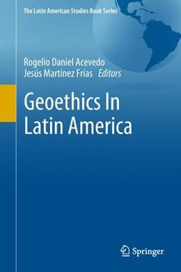 Abbildung von Acevedo / Frías   Geoethics In Latin America   2018