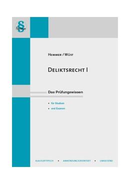 Abbildung von Hemmer / Wüst | Deliktsrecht I | 13. Auflage | 2018 | beck-shop.de
