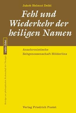 Abbildung von Deibl   Fehl und Wiederkehr der heiligen Namen   1. Auflage   2018   beck-shop.de