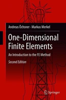 Abbildung von Merkel / Öchsner   One-Dimensional Finite Elements   2nd ed. 2018   2018   An Introduction to the FE Meth...