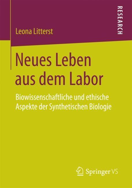 Neues Leben aus dem Labor | Litterst | 1. Aufl. 2018, 2018 | Buch (Cover)