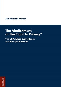 Abbildung von Kuntze | The Abolishment of the Right to Privacy? | 1. Auflage | 2018 | beck-shop.de