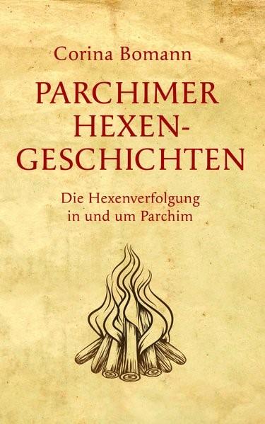 Abbildung von Bomann | Parchimer Hexengeschichten | 2018