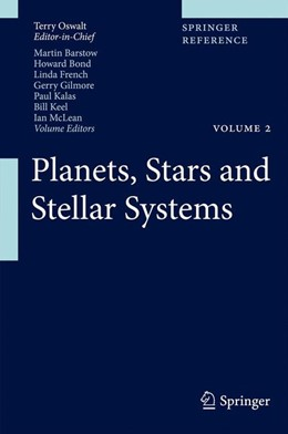 Abbildung von McLean / Bond / French / Kalas / Barstow / Gilmore / Keel | Planets, Stars and Stellar Systems | 1st ed. 2013 | 2013