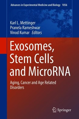 Abbildung von Mettinger / Rameshwar / Kumar | Exosomes, Stem Cells and MicroRNA | 2018 | 2018 | Aging, Cancer and Age Related ...