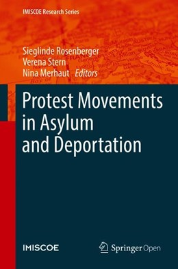 Abbildung von Rosenberger / Stern | Protest Movements in Asylum and Deportation | 1. Auflage | 2018 | beck-shop.de