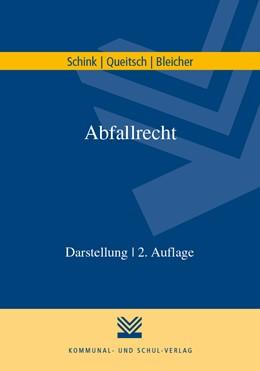 Abbildung von Schink / Queitsch / Bleicher | Abfallrecht | 2. Auflage | 2018 | Darstellung