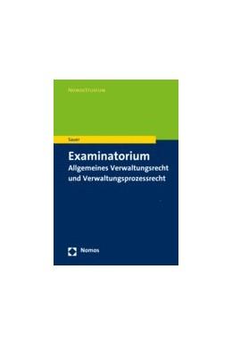 Abbildung von Sauer   Examinatorium Verwaltungsrecht und Verwaltungsprozessrecht   2020