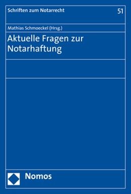 Abbildung von Schmoeckel (Hrsg.) | Aktuelle Fragen zur Notarhaftung | 2018 | 51