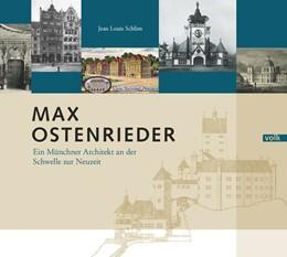 Abbildung von Schlim   Max Ostenrieder   2018   Ein Münchner Arhcitekt an der ...