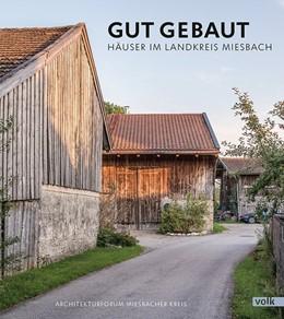 Abbildung von Gut gebaut   1. Auflage   2018   beck-shop.de