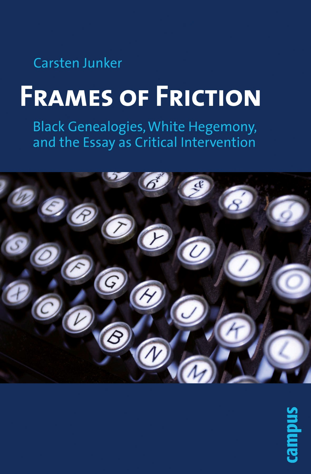 Frames of Friction | Junker, 2010 | Buch (Cover)