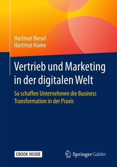 Vertrieb und Marketing in der digitalen Welt | Biesel / Hame, 2018 | Buch (Cover)