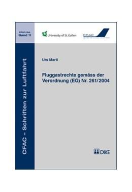 Abbildung von Marti | Fluggastrechte gemäss der Verordnung (EG) Nr. 261/2004 | 2017 | Band 11