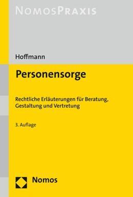 Abbildung von Hoffmann | Personensorge | 3. Auflage | 2018 | Rechtliche Erläuterungen für B...