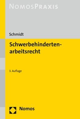 Abbildung von Schmidt | Schwerbehindertenarbeitsrecht | 3. Auflage | 2019