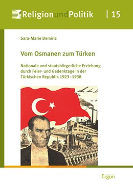 Abbildung von Demiriz | Vom Osmanen zum Türken | 1. Auflage | 2018 | beck-shop.de