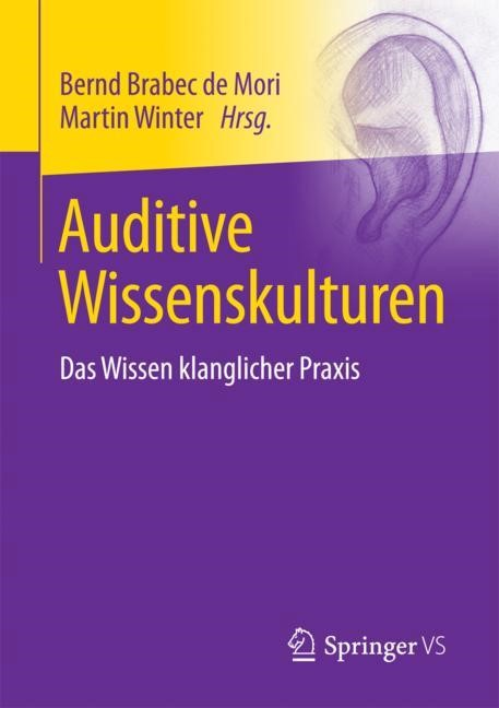 Auditive Wissenskulturen | Brabec De Mori / Winter, 2018 | Buch (Cover)