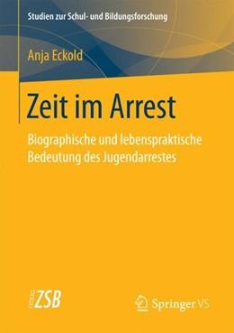 Abbildung von Eckold | Zeit im Arrest | 1. Auflage | 2018 | beck-shop.de
