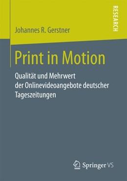 Abbildung von Gerstner | Print in Motion | 2018 | Qualität und Mehrwert der Onli...