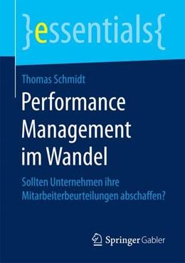 Abbildung von Schmidt   Performance Management im Wandel   2018   Sollten Unternehmen ihre Mitar...