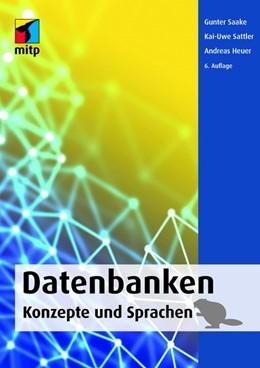 Abbildung von Saake / Sattler | Datenbanken - Konzepte und Sprachen | 6. Auflage | 2018 | beck-shop.de