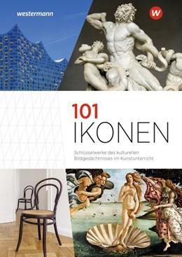 Abbildung von 101 Ikonen | 1. Auflage | 2020 | beck-shop.de