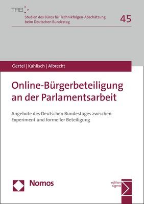 Abbildung von Oertel / Kahlisch / Albrecht | Online-Bürgerbeteiligung an der Parlamentsarbeit | 2018
