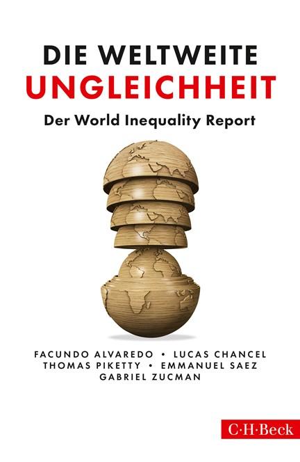 Cover: , Die weltweite Ungleichheit: World Inequality Lab
