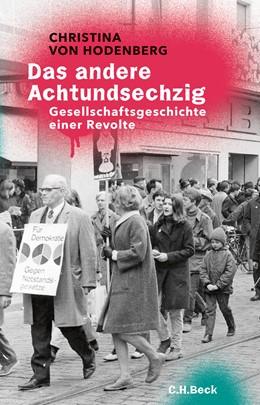 Abbildung von Hodenberg   Das andere Achtundsechzig   2018   Gesellschaftsgeschichte einer ...