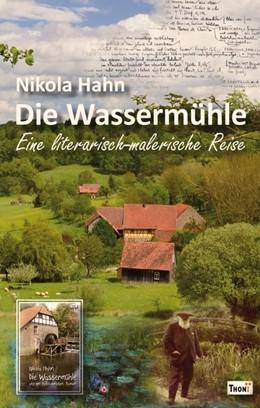 Abbildung von Hahn   Die Wassermühle   1. Auflage   2017   beck-shop.de