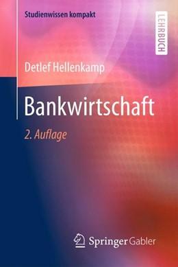 Abbildung von Hellenkamp | Bankwirtschaft | 2. Auflage | 2018 | beck-shop.de