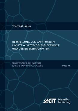 Abbildung von Hupfer | Herstellung von LATP für den Einsatz als Festkörperelektrolyt und dessen Eigenschaften | 1. Auflage | 2018 | beck-shop.de