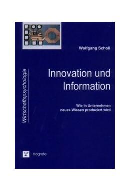 Abbildung von Scholl | Innovation und Information | 2004 | Wie in Unternehmen neues Wisse...