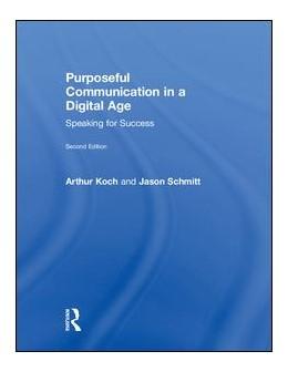 Abbildung von Schmitt / Koch   Purposeful Communication in a Digital Age   2018   Speaking for Success