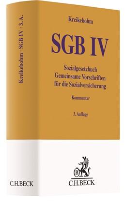 Abbildung von Kreikebohm | SGB IV • Sozialgesetzbuch - Gemeinsame Vorschriften für die Sozialversicherung | 3. Auflage | 2018