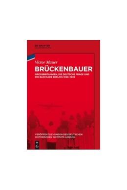 Abbildung von Mauer / German Historical Institute London | Brückenbauer | 2018 | Großbritannien, die deutsche F...