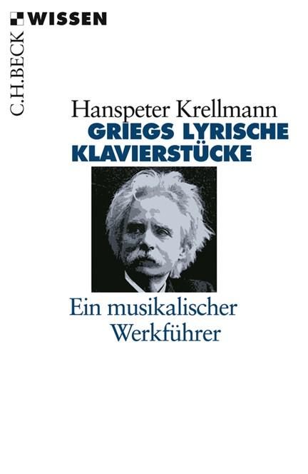 Cover: Hanspeter Krellmann, Griegs lyrische Klavierstücke