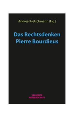 Abbildung von Kretschmann   Das Rechtsdenken Pierre Bourdieus   1. Auflage   2019   beck-shop.de
