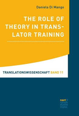 Abbildung von Di Mango | The Role of Theory in Translator Training | 2018