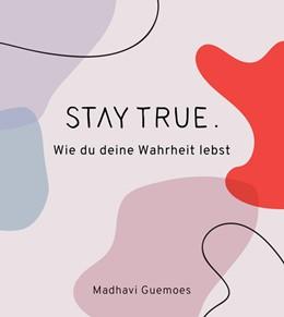 Abbildung von Guemoes | Stay true. | 1. Auflage | 2018 | beck-shop.de