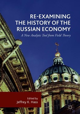 Abbildung von Hass | Re-Examining the History of the Russian Economy | 1. Auflage | 2018 | beck-shop.de